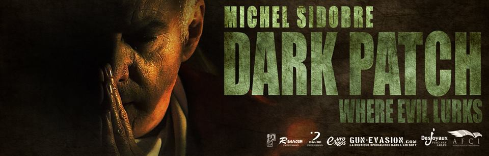 Michel sidobre dans dark patch